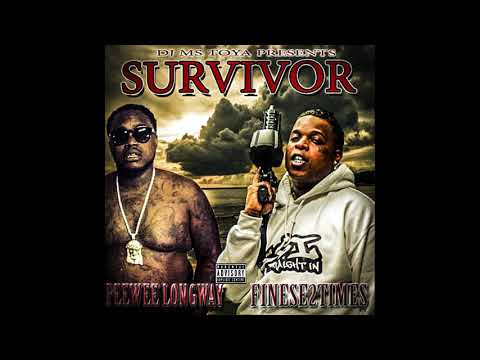 Peewee longway  /finese2time ( survivor mixtape)