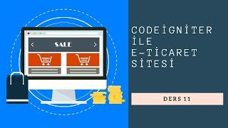 Codeigniter eTicaret Sitesi Ders 11 Ürün Ekleme İşlemleri 3 Aşama Ürün Stok Oluşturma