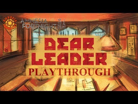 Amnesia Fortnight 2014 - Dear Leader Prototype - Playthrough w/ No Commentary (HD PC Gameplay)