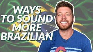 Baixar 5 WAYS TO SOUND MORE BRAZILIAN WHEN SPEAKING PORTUGUESE (For Gringos)