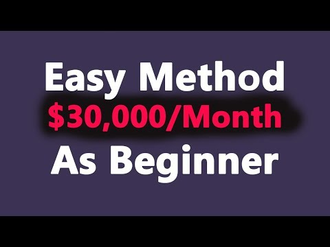 How To Make $30,000/Month With Affiliate Marketing With Clickbank As Beginner 2018 Method
