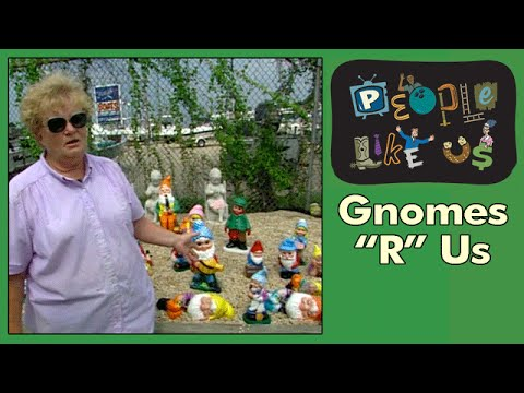 Gnomes R Us - People Like Us episode #5