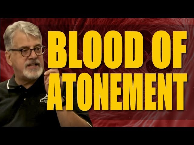 Blood Sacrifice Part 1 - The Atonement For Sin