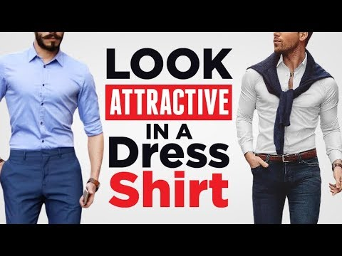 10 Tips To Look Attractive In A Dress Shirt | RMRS Style Videos
