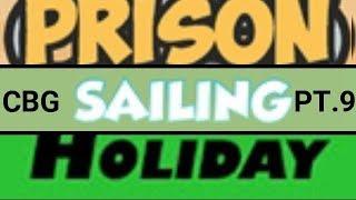 Holiday, Prison, Sailing, Alien Attack (PT 1) (ROBLOX CBG) Part 8
