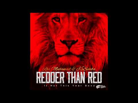 Ras Muhamad & KaSimba-Redder than red [Audio]