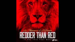 Ras Muhamad & KaSimba-Redder than red (2014)