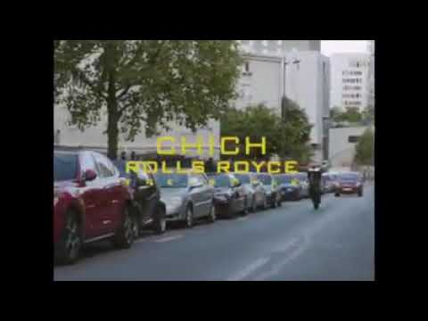 Youtube: Chich freestyle  Rolls-Royce