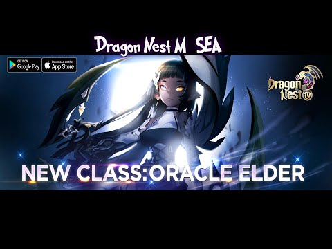 I'm Backkk - New Update Oracle Elder Gameplay !!! Dragon Nest M (ENG) Android