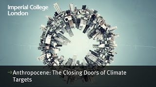 Anthropocene: The closing doors of climate targets