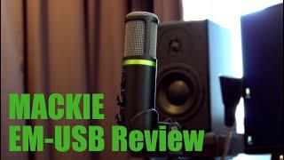 Mackie EM-USB Microphone Review: USB vs XLR?