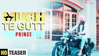 Muchh Te Gutt | Teaser | Prince | Latest Punjabi Song 2018 | Parallax Films | Yaariyan Records