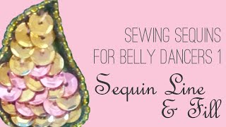 How to Sew Sequins 1: Sequin Lines & Fill | Sparkly Belly