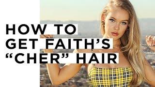 TUTORIAL: How to get Faith Schroder's Cher hair