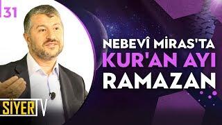Nebevî Miras'ta Kur'an Ayı Ramazan | Muhammed Emin Yıldırım (31. Ders)