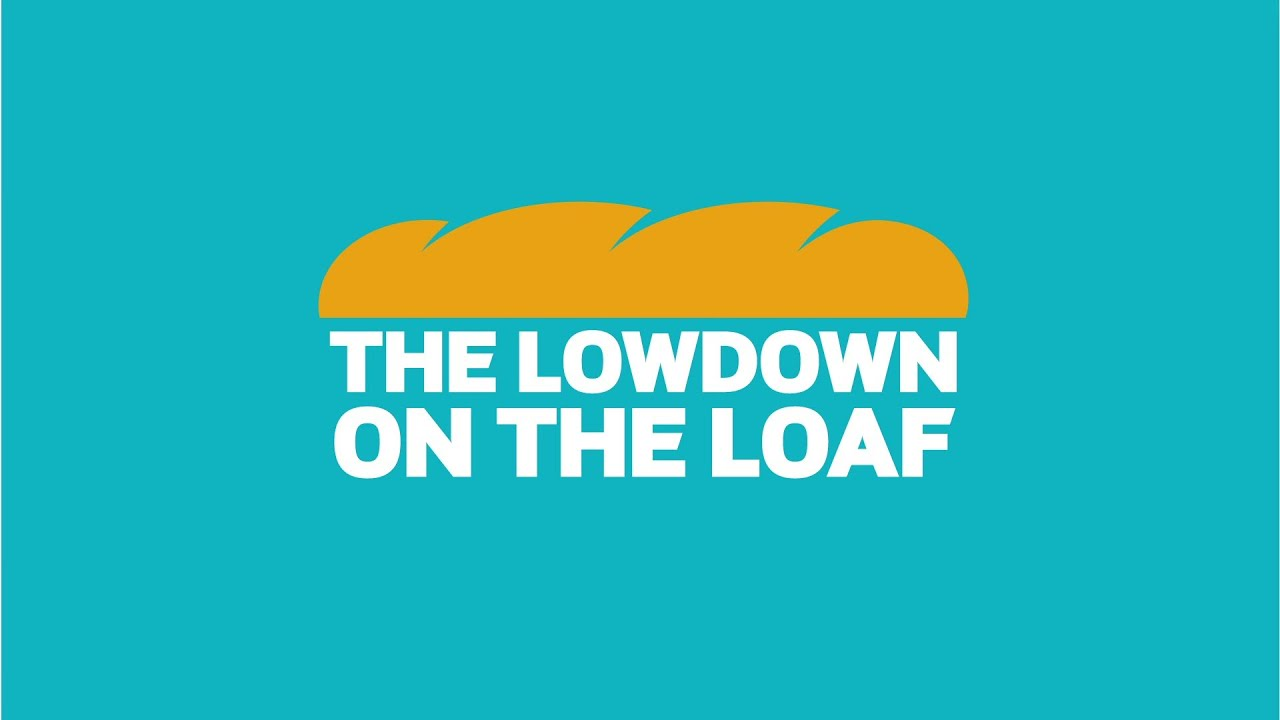 """The Lowdown on the Loaf"" – How Consumers Purchase Their Breads"