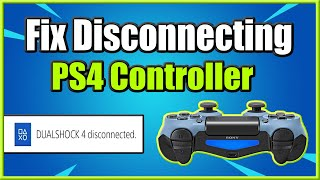 How to FIX PS4 Controller Disconnecting Randomly (3 Ways and More!)
