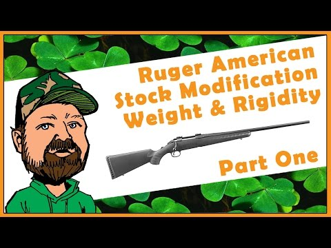 Add Weight & Rigidity To Your Ruger American Stock With Hardware Store Products - Part One