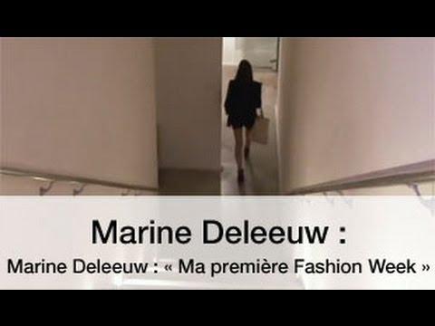 Marine Deleeuw  « Ma première Fashion Week »