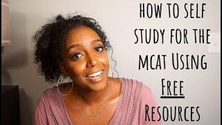 MCAT PREP: SELF STUDY + FREE RESOURCES