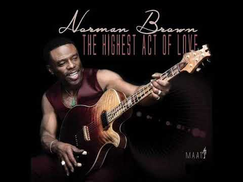 Norman Brown- The King Is Here