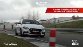 Eibach Fahrwerkstest mit Luca Engstler | BILSTER BERG | Pro-Street-Multi Hyundai i30 N