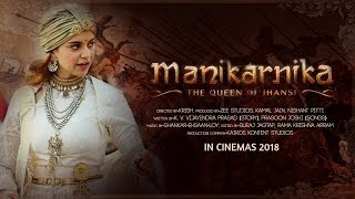 Manikarnika  The Queen Of Jhansi Fan Made Kangana Ranaut Bollywood Upcoming Movie