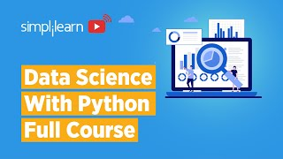Data Science Full Course | Data Science With Python | Data Science For Beginners | Simplilearn