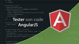 Tests Unitaires en JavaScript (10/11) : Tester AngularJS