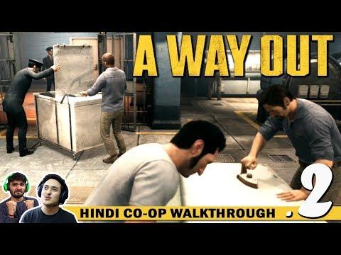 A WAY OUT (Hindi) Walkthrough Part 2...