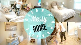 CLEAN & ORGANIZE WITH ME // MESSY HOUSE //CLEANING MOTIVATION