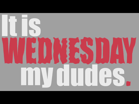 Animated Short [It is Wednesday my dudes.] - Nicholas S Alexander
