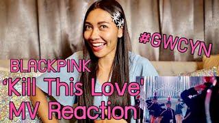 BLACKPINK - &#39Kill This Love&#39 MV Reaction [ ]