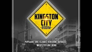 kingston city riddim mix full feat popcaan dre island notnice records january 2017