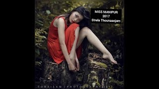 Miss Manipur 2017 Strella Thounaojam  Congrats
