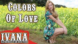 Ivana Raymonda - Colors Of Love (Original Song & Official Music Video) MP3