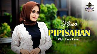 PIPISAHAN (Dedi Krisna) - NINA (Cover Pop Sunda)