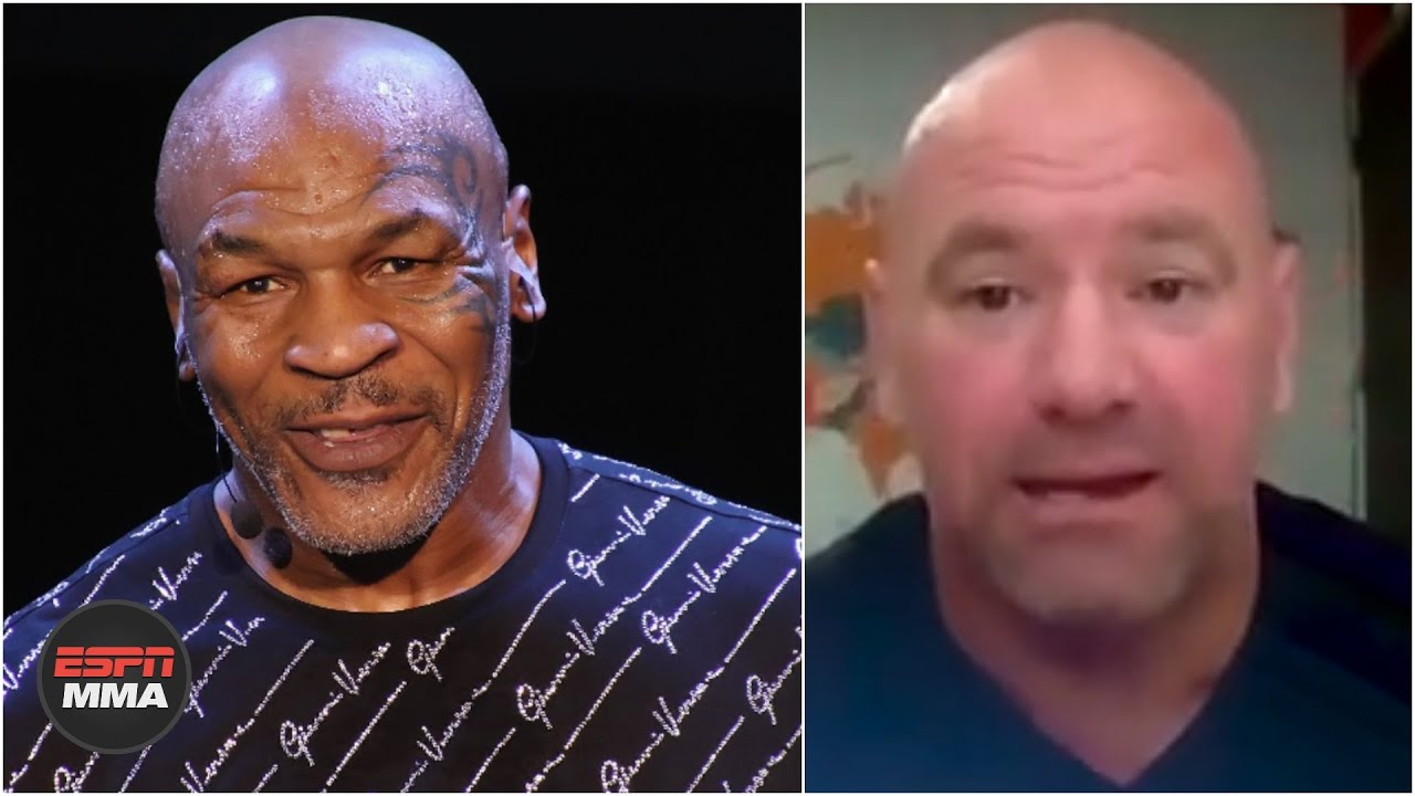 Dana White speculates on Mike Tyson fighting again | MMA on ESPN