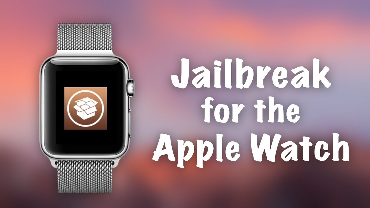 Jailbreak for the Apple Watch? Yalu102 Possible Port? How Will it Work? (In  depth explanation)