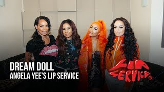 Angela Yee's Lip Service ft. Dreamdoll