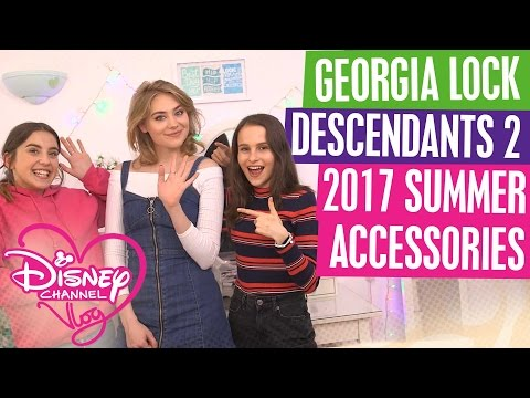 DISNEY CHANNEL VLOG with GEORGIA LOCK from EVERMOOR  DESCENDANTS 2  2017 SUMMER ACCESSORIES