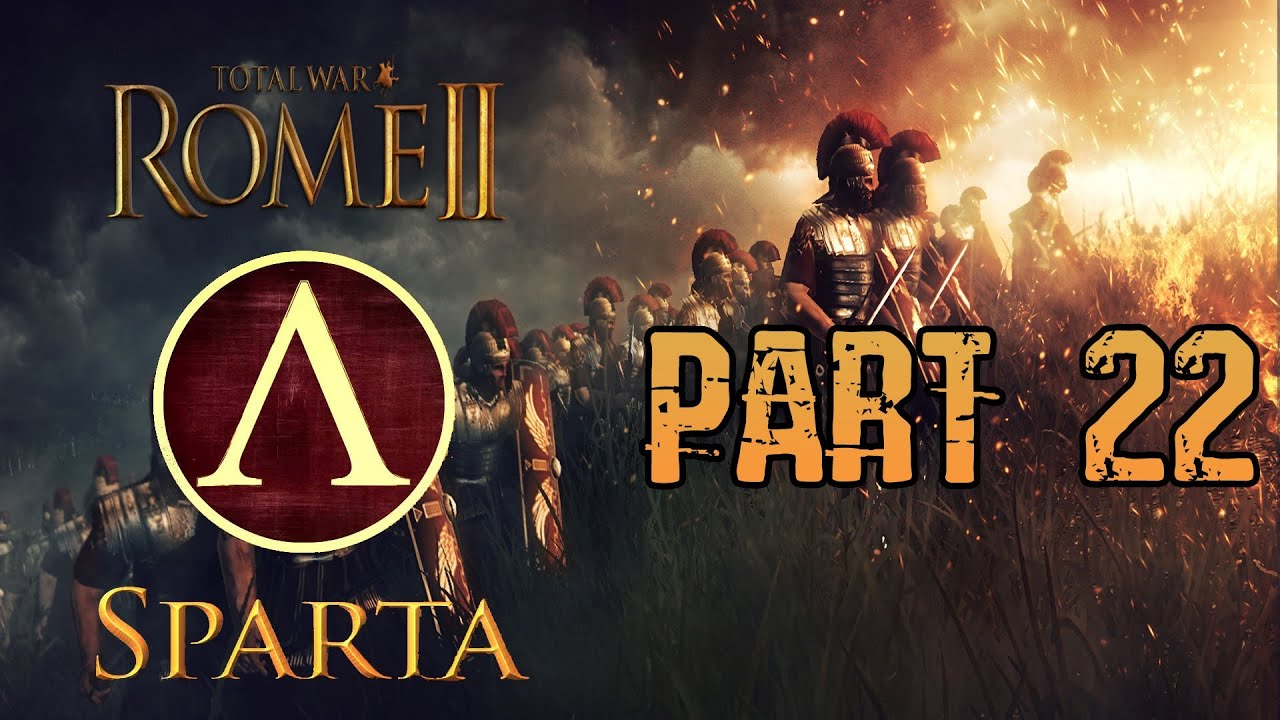 Total War Rome 2 Gameplay Commentary - Sparta Campaign ...