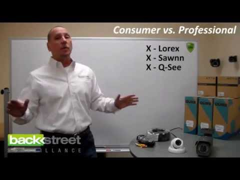 Consumer vs. Professional Grade Security Cameras