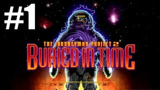 The Journeyman Project 2: Buried in Time - Part 1