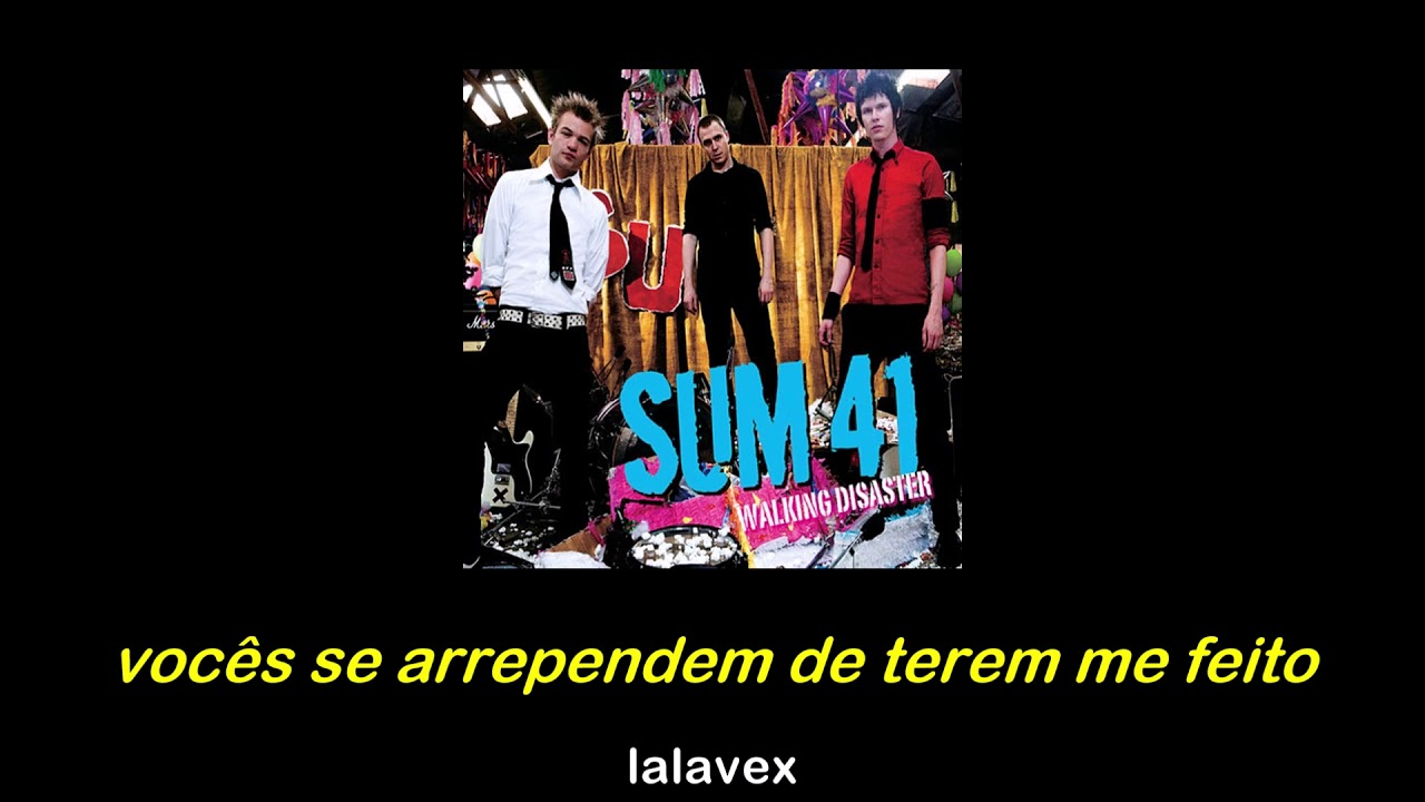 sum 41- walking disaster  2007