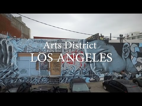 Arts District, Los Angeles - Edge9 Media