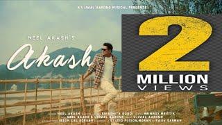 Akash By Neel Akash    New Assamese Video Song 2020