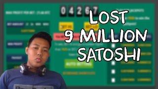 Bitcoin Gambling Failed Lost 9 Million Satoshi