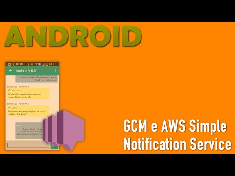 GCM E AWS SNS. Push Message Android - Parte 6