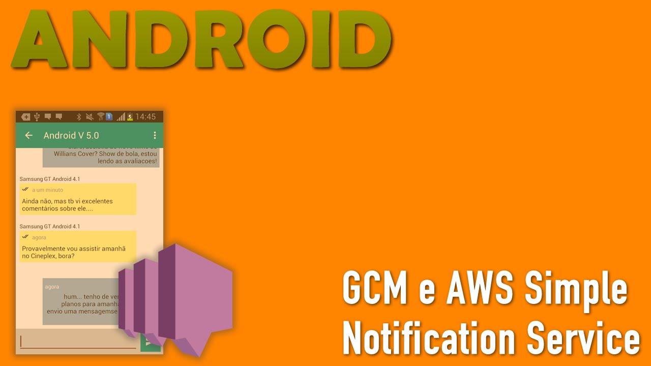 GCM e AWS SNS  Push Message Android - Parte 6 - YouTube